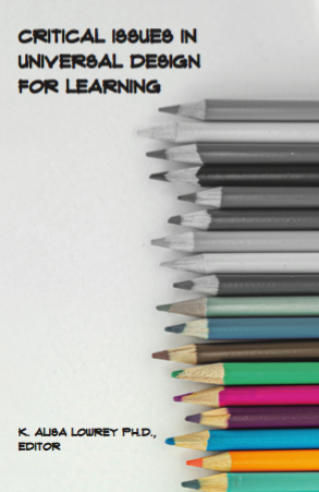 Image shows cover of book: Critical Issues in Universal Design for Learning edited by K. Alisa Lowrey, PhD
